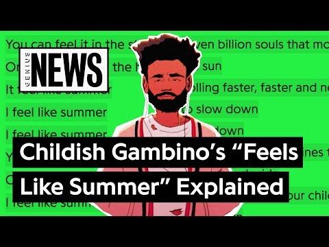 """Childish Gambino's """"Feels Like Summer"""" Explained 