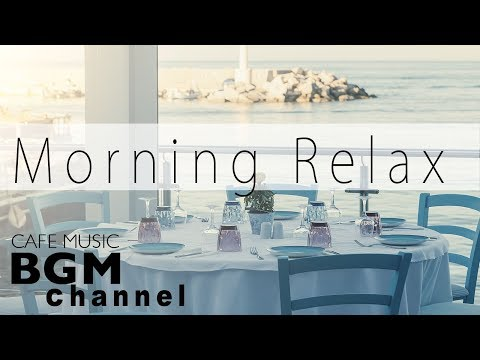 #Jazz For Morning# Relaxing Cafe Music For Study, Work - Background Music