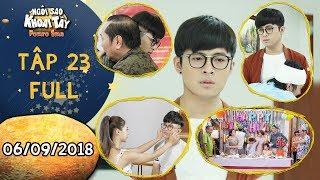 Ngôi sao khoai tây | tập 23 full: Bất ngờ trước quyết định của Gin Tuấn Kiệt sau bữa tiệc sinh nhật
