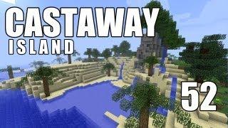"""Minecraft - """"Castaway Island"""" Part 52: Building a Sex Den"""