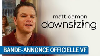 Downsizing :  bande-annonce 1 VF