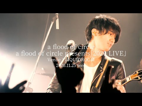 【Digest movie】a flood of circle presents 2020 LIVE
