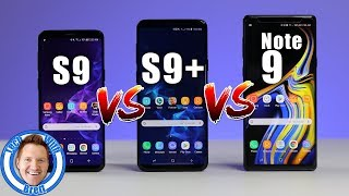 Samsung Galaxy S9 vs S9+ vs Note 9 Full Comparison