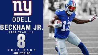 #8: Odell Beckham Jr. (WR, Giants) | Top 100 Players of 2017 | NFL
