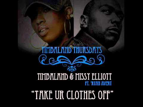 Timbaland feat. Missy Elliott - Take ur clothes off (new 2011)