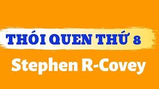 Sách hay 2016- Thói quen thứ 8 - Stephen R-Covey