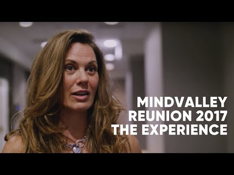 Mindvalley Reunion 2017: The Experience