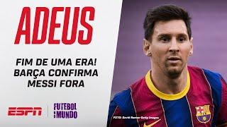MESSI FORA DO BARCELONA! Clube anuncia e choca o mundo do futebol; onde o craque vai jogar?