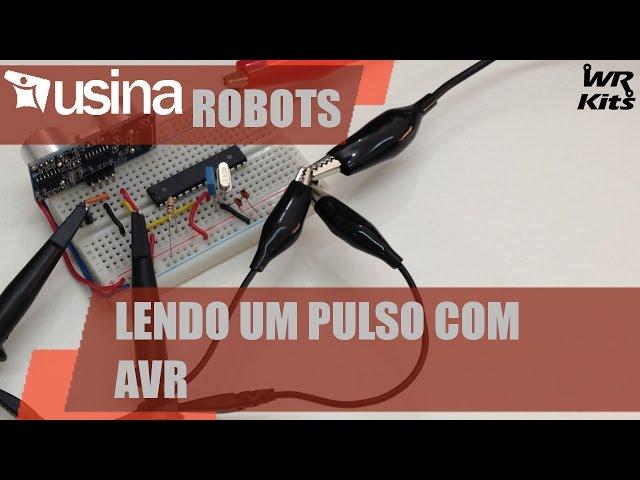 LENDO UM PULSO COM AVR | Usina Robots #022