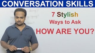 7 Stylish Ways to Ask HOW ARE YOU - Improve Your Conversation Skills