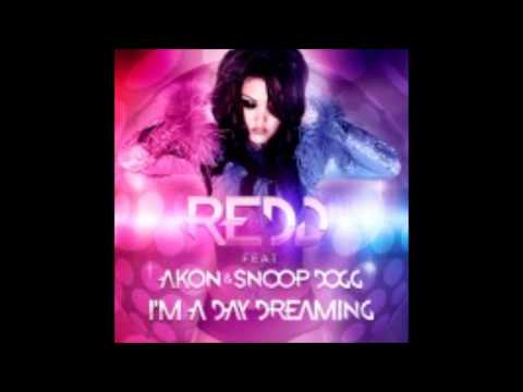 Redd Feat. Akon & Snoop Dogg - I'm a Day Dreaming