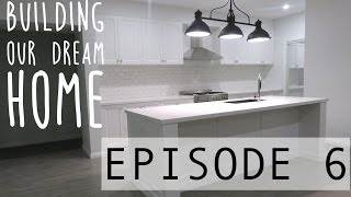 BUILDING OUR DREAM HOME EPISODE 6 - THE FINAL PRODUCT!