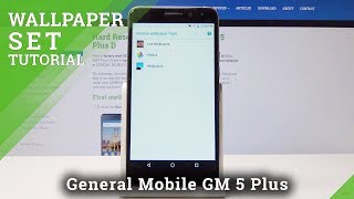 General Mobile GM 5 Plus D Change Wallpaper / How to Set Up Wallpaper