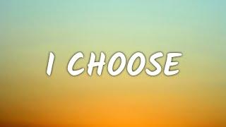 Alessia Cara - I Choose (Lyrics)