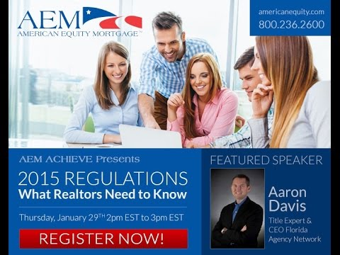 AEM Achieve #6: 2015 Regulations: What Realtors Need to Know