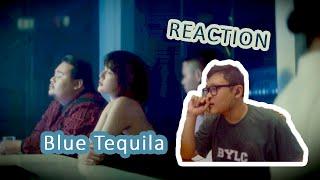 BLUE TEQUILA - TÁO : MỘT LY RƯỢU BUỒN ĐẾN ÁM ẢNH | #DABEEREACTION