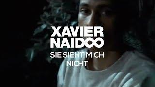 Xavier Naidoo - Sie Sieht Mich Nicht [Official Video]