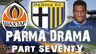 PARMA DRAMA | Part 70 | He Had A Dream | Football Manager 2015