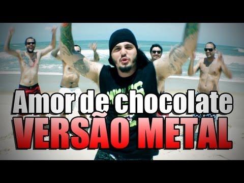 Baixar O METALEIRO - Amor de Chocolate Versão Metal (Vodka ou Água de Coco)