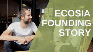 Founding story of Ecosia - a chat with Christian
