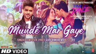 Munde Mar Gaye – Guru Randhawa (Time To Dance) Video HD