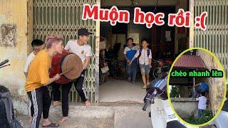 Tập 9 : Mang trống đến cửa Quán Nét Troll các em Học Sinh đi học từ 12h trưa và Cái Kết | Tùng Bỏng