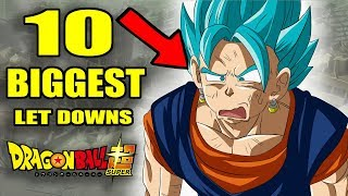 10 BIGGEST LET DOWNS in Dragon Ball Super