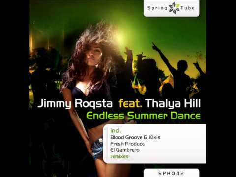 Jimmy Roqsta feat. Thalya Hill - Endless Summer Dance (Original Mix) - Spring Tube