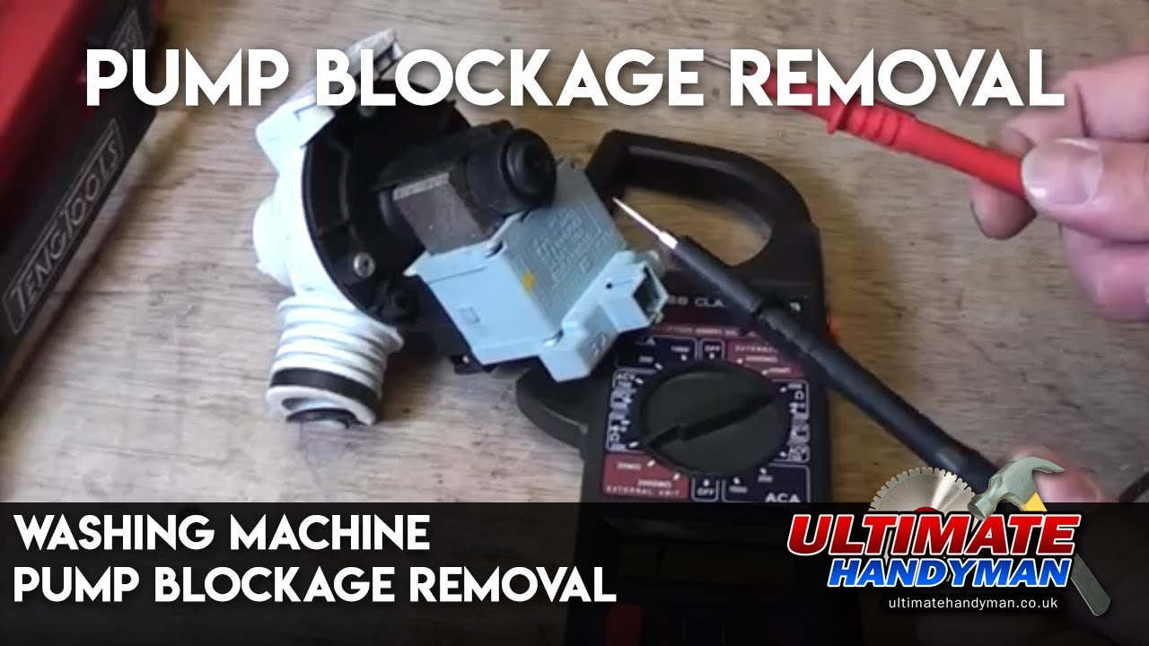 Washing Machine Pump Blockage Removal Ultimate Handyman