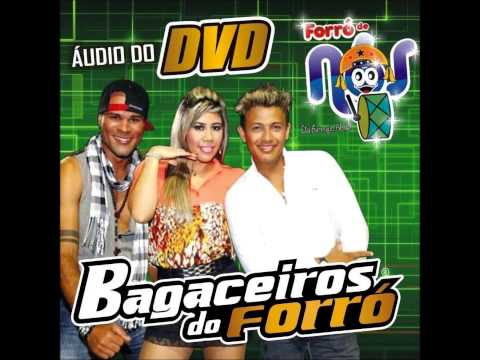 Baixar Bagaceiros do Forró - Áudio do Dvd 2013 - Parte 3