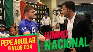 Pepe Aguilar - El Vlog 034 - Himno Nacional