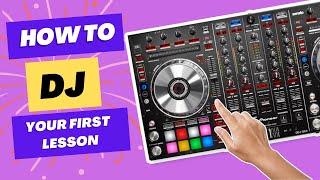 First 10 minutes on DJ Decks | Beginner DJ lessons .com