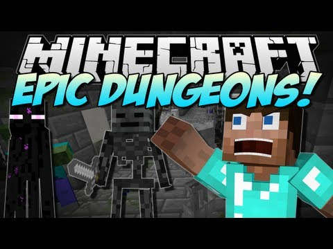 Minecraft   EPIC DUNGEONS! (RPG-Style Dungeon Systems!)   Mod Showcase [1.6.1] - Smashpipe Games