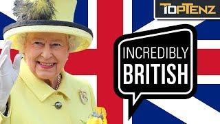Top 10 Most British Sentences Ever Uttered