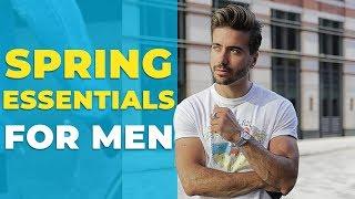 MEN'S SPRING ESSENTIALS | ITEMS EVERY GUY NEEDS FOR SPRING | Alex Costa