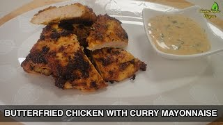 Butter Fried Chicken With Curry Mayonnaise..