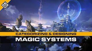 Categorizing & Designing Magic Systems