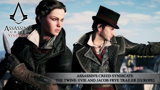 Assassin's Creed Syndicate - The Twins: Evie and Jacob Frye Trailer