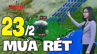 Dự báo thời tiết hôm nay và ngày mai 23/2 | Dự báo thời tiết đêm nay mới nhất