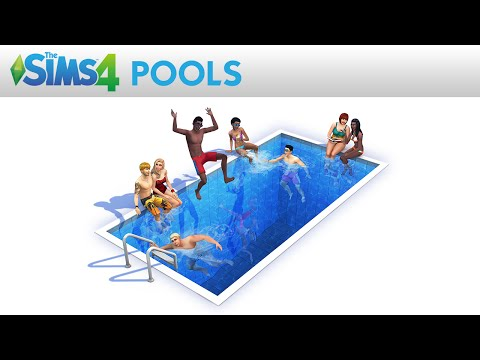 The Sims 4: Pools Official Trailer
