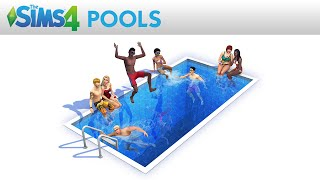 The Sims 4: Pools (Trailer)