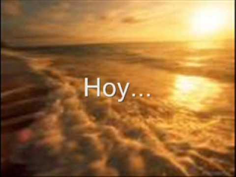 HOY  - (Poemas, Pensamientos, Frases, Reflexion, Fresnillo, Diaz)