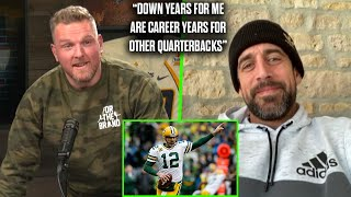 """Aaron Rodgers Says """"Down Years For Me Are Career Years For Other Quarterbacks"""""""