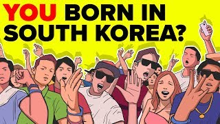 What If You Were Born In South Korea?