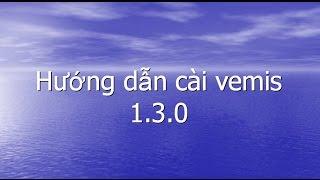 Hướng dẫn cài đặt V emis 1.3.0