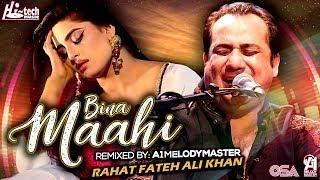 Bina Maahi – Rahat Fateh Ali Khan