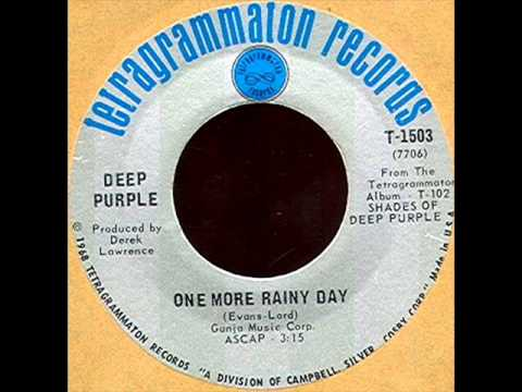 One More Rainy Day by Deep Purple on Mono 1968 Tetragrammaton 45.