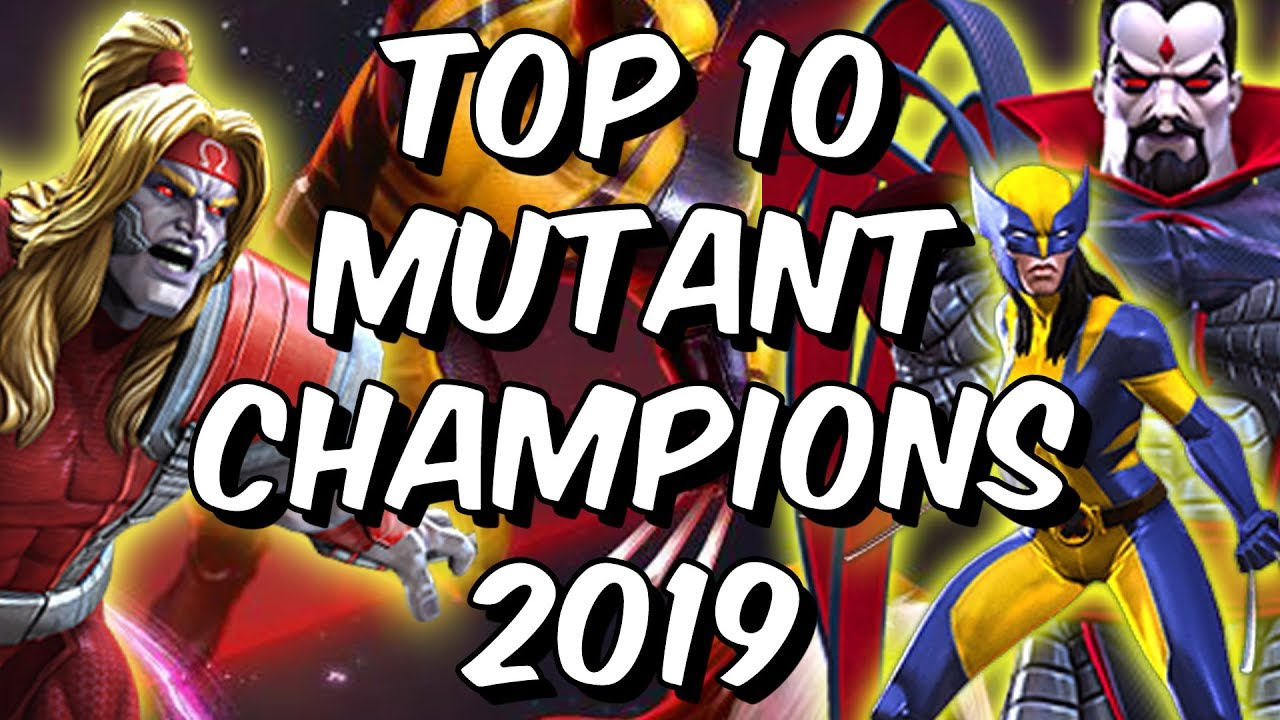 Top 10 Mutant Champions 2019 - Marvel Contest of Champions
