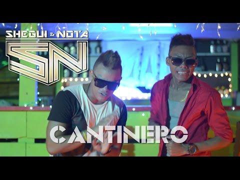 CANTINERO (VIDEOCLIP OFICIAL) SHEGUI & NOTA Los ma