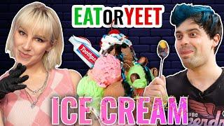 Eat It Or Yeet It: Ice Cream Party!